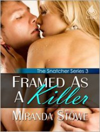 Framed As a Killer - Miranda Stowe