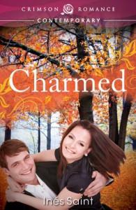 Charmed (Crimson Romance) - Inés Saint