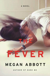 The Fever: A Novel - Megan Abbott