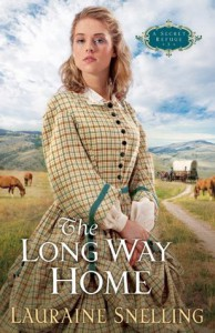 Long Way Home, The (A Secret Refuge Book #3) - Lauraine Snelling