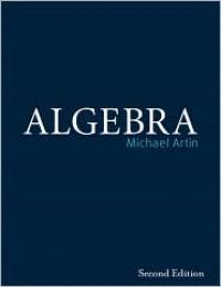 Algebra - Michael Artin