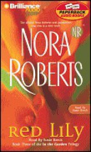 Red Lily (In the Garden trilogy #3) - Susie Breck, Nora Roberts