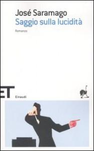 Saggio sulla lucidità - José Saramago, Rita Desti