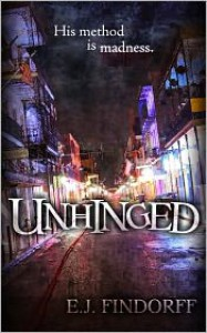 Unhinged - E.J. Findorff