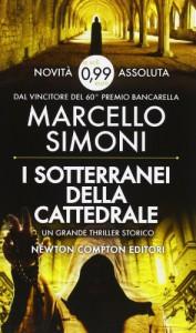 I sotterranei della cattedrale - Marcello Simoni