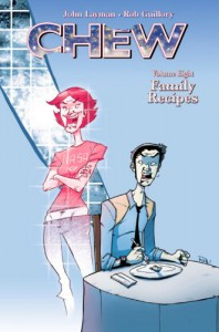 Chew Volume 8: Family Recipes Tp - Rob Guillory, John Layman