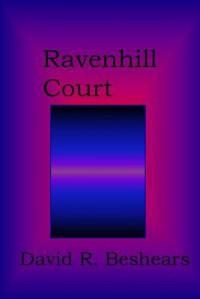 Ravenhill Court - David R. Beshears