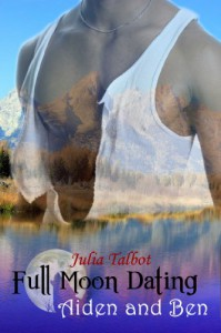 Full Moon Dating: Aiden and Ben - Julia Talbot