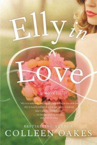 Elly In Love - Colleen Oakes