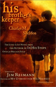 His Brother's Keeper: Updated by James Reimann - Charles M. Sheldon