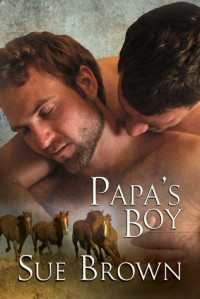 Papa's Boy - Sue  Brown