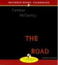 The Road - Tom Stechschulte, Cormac McCarthy