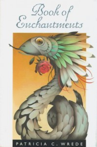 Book of Enchantments - Patricia C. Wrede
