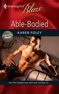 Able-Bodied (Harlequin Blaze #451) - Karen Foley