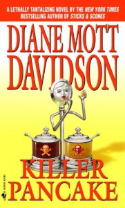 Killer Pancake (Goldy Culinary Mysteries, Book 5) - Diane Mott Davidson