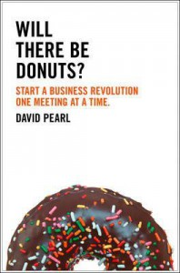 Will There Be Donuts?. by David Pearl - David Pearl
