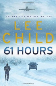 61 Hours (Jack Reacher, #14) - Lee Child