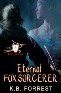 Eternal Fox Sorcerer (Fox Sorcery) - K. B. Forrest