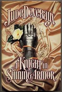 A Knight in Shining Armor (Montgomery Saga, #10) - Jude Deveraux