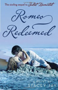 Romeo Redeemed - Stacey Jay