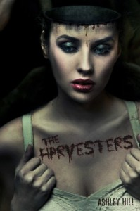 The Harvesters (Harvesting Series #1) - Ashley  Hill