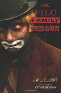 The Pilo Family Circus - Will Elliott