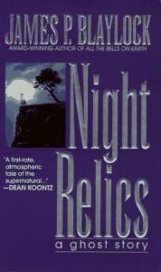 Night Relics - James P. Blaylock