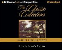 Uncle Tom's Cabin - Harriet Beecher Stowe, Buck Schirner