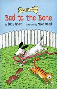 Down Girl and Sit: Bad to the Bone - Lucy Nolan,  Mike Reed (Illustrator)