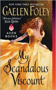 My Scandalous Viscount  - Gaelen Foley