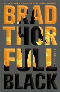 Full Black (Scot Harvath Series #10) - Brad Thor