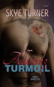 Alluring Turmoil - Skye Turner