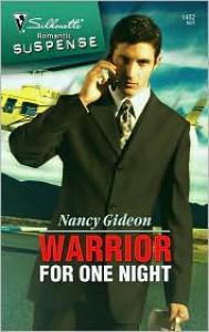 Warrior for One Night (Silhouette Romantic Suspense #1462) - Nancy Gideon