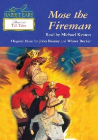 Mose the Fireman - Michael Keaton