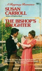 The Bishop's Daughter - Susan Carroll