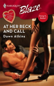 At Her Beck and Call (Doing it Better, #2) - Dawn Atkins