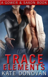 Trace Elements (A Gower & Saxon Book) - Kate Donovan