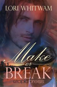 Make or Break - Lori Whitwam