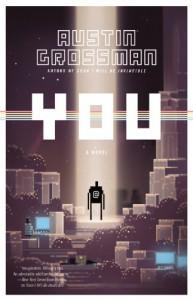 You - Austin Grossman