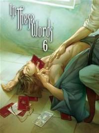 In These Words: Chapter 6 - Kichiku Neko, TogaQ, Guilt Pleasure