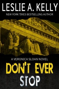 Don't Ever Stop (Veronica sloan) - Leslie A. Kelly