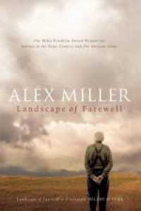 Landscape of Farewell - Alex Miller