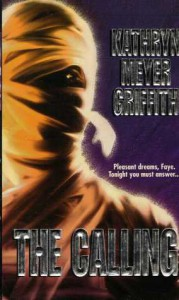 The Calling - Kathryn Meyer Griffith