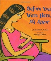 Before You Were Here, Mi Amor - Samantha Vamos, Santiago Cohen
