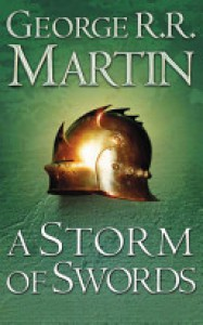 A Song of Ice and Fire (3) – A Storm of Swords Complete Edition (Two in One) - George R.R. Martin