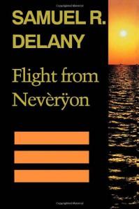 Flight from Neveryon - Samuel R. Delany