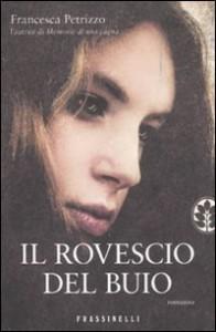 Il rovescio del buio - Francesca Petrizzo