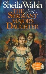 The Sergeant Major's Daughter - Sheila  Walsh