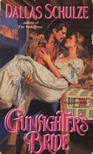 Gunfighter's Bride - Dallas Schulze