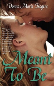Meant to Be - Donna Marie Rogers